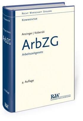 Anzinger / Koberski | ArbZG - Arbeitszeitgesetz | Buch | Sack Fachmedien