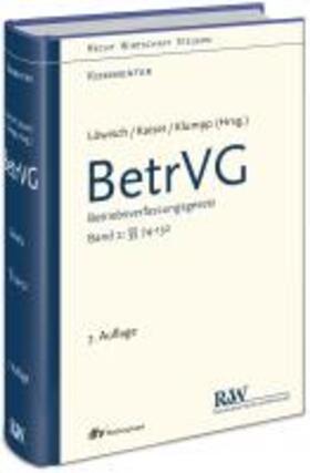 Löwisch/Kaiser/Klumpp | Betriebsverfassungsgesetz: BetrVG, Band 2: §§ 74 - 132 | Buch | Sack Fachmedien