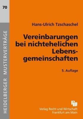 Tzschaschel   Vereinbarungen bei nichtehelichen Lebensgemeinschaften   Buch   sack.de