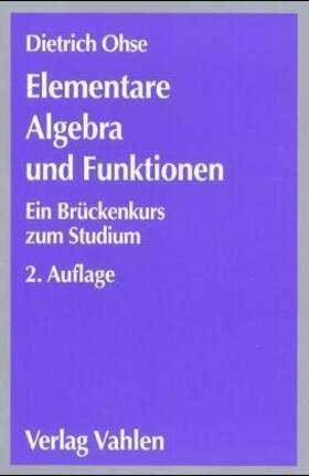 Ohse | Elementare Algebra und Funktionen | Buch | sack.de