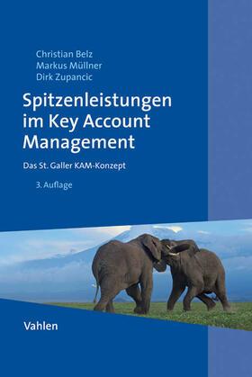 Belz / Müllner / Zupancic | Spitzenleistungen im Key-Account-Management | Buch | sack.de