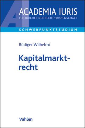 Wilhelmi   Kapitalmarktrecht   Buch   sack.de