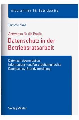 Lemke | Datenschutz in der Betriebsratsarbeit | Buch | Sack Fachmedien