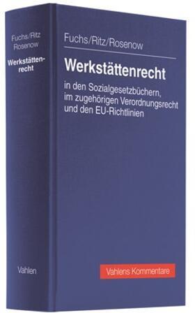 Fuchs / Ritz / Rosenow | Werkstättenrecht | Buch | sack.de