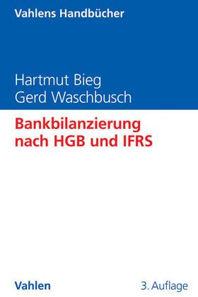 Bieg / Waschbusch | Bankbilanzierung nach HGB und IFRS | Buch | sack.de