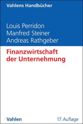 Perridon / Steiner / Rathgeber   Finanzwirtschaft der Unternehmung   Buch   sack.de