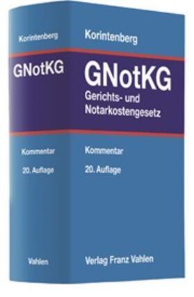 Korintenberg   Gerichts- und Notarkostengesetz: GNotKG   Buch   Sack Fachmedien