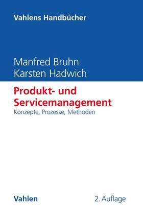 Bruhn / Hadwich   Produkt- und Servicemanagement   Buch   sack.de