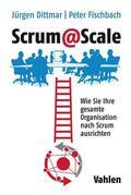 Dittmar / Fischbach    Scrum@Scale   Buch    Sack Fachmedien