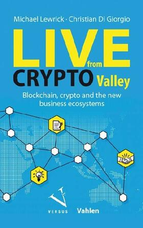 Lewrick / Giorgio | Live from Crypto Valley | Buch | sack.de