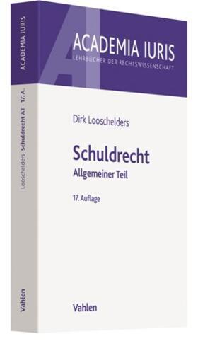 Looschelders | Schuldrecht AT | Buch | Sack Fachmedien