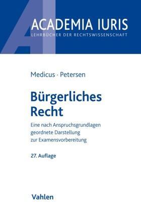 Medicus / Petersen | Bürgerliches Recht | Buch | Sack Fachmedien