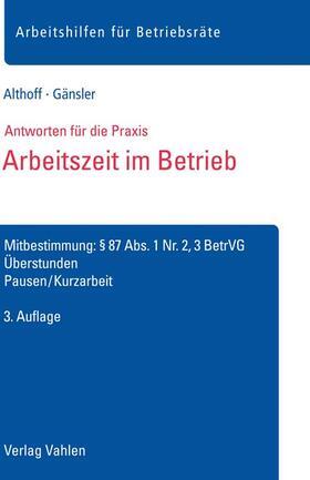 Althoff / Gänsler | Arbeitszeit im Betrieb | Buch | sack.de