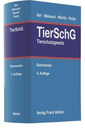 Hirt / Maisack / Moritz | Tierschutzgesetz | Buch | sack.de