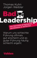Kuhn / Weibler Bad Leadership   Sack Fachmedien
