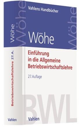 Wöhe | Einführung in die Allgemeine Betriebswirtschaftslehre | Buch | sack.de