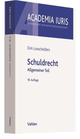 Looschelders   Schuldrecht Allgemeiner Teil: Schuldrecht AT   Buch   sack.de