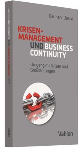 Jossé   Krisenmanagement und Business Continuity   Buch   sack.de