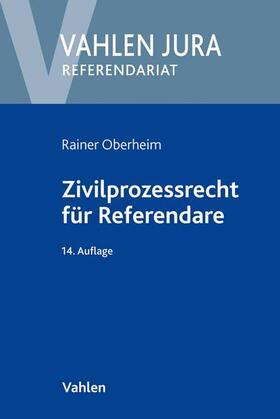 Oberheim | Zivilprozessrecht für Referendare | Buch | sack.de
