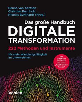 Aerssen / Buchholz / Burkhardt | Das große Handbuch Digitale Transformation | Buch | sack.de