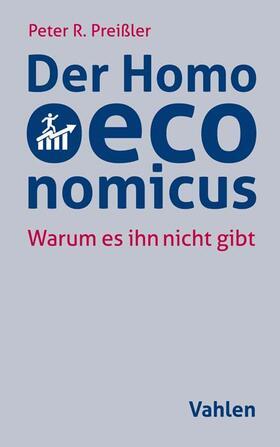 Preißler | Der Homo oeconomicus | Buch | sack.de