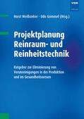 Weißsieker, Horst / Kriegel, Martin / Gommel, Udo |  Projektplanung Reinraum- und Reinheitstechnik | Buch |  Sack Fachmedien