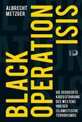Metzger |  Black Operation ISIS | Buch |  Sack Fachmedien