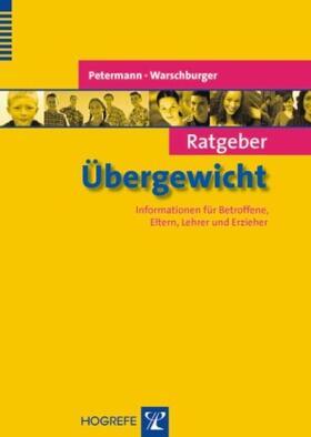 Petermann / Warschburger   Ratgeber Übergewicht   Buch   sack.de