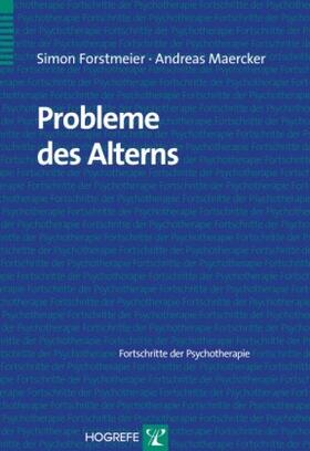 Forstmeier / Maercker | Probleme des Alterns | Buch | sack.de