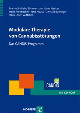 Bühringer / Henker / Hoch | Modulare Therapie von Cannabisstörungen, m. CD-ROM | Buch | sack.de