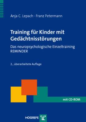 Petermann / Lepach   Training für Kinder mit Gedächtnisstörungen, m. CD-ROM   Buch   sack.de