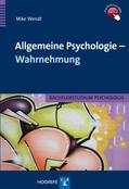 Wendt |  Allgemeine Psychologie - Wahrnehmung | Buch |  Sack Fachmedien