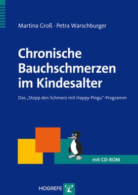 Groß / Warschburger | Chronische Bauchschmerzen im Kindesalter, m. CD-ROM | Buch | sack.de