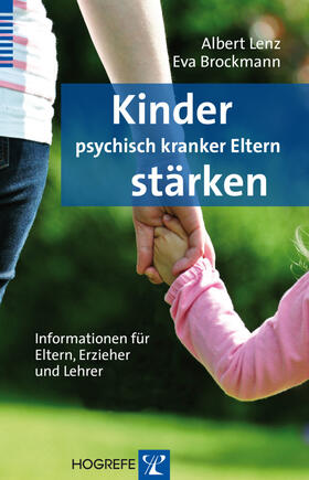 Lenz / Brockmann   Kinder psychisch kranker Eltern stärken   Buch   sack.de