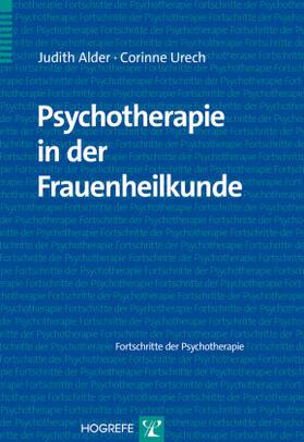 Alder / Urech | Psychotherapie in der Frauenheilkunde | Buch | sack.de