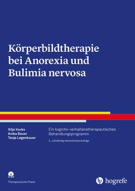 Vocks / Bauer / Legenbauer | Körperbildtherapie bei Anorexia und Bulimia nervosa, m. CD-ROM | Buch | sack.de