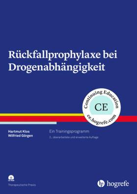 Klos / Görgen | Rückfallprophylaxe bei Drogenabhängigkeit, m. CD-ROM | Buch | sack.de