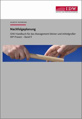 Boerger / Institut der Wirtschaftsprüfer | Nachfolgeplanung | Buch | sack.de