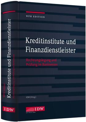 Institut der Wirtschaftsprüfer | Kreditinstitute und Finanzdienstleister | Buch | Sack Fachmedien