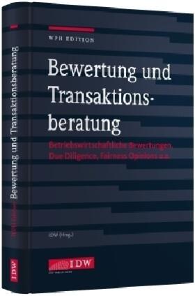 Institut der Wirtschaftsprüfer | Bewertung und Transaktionsberatung | Buch | sack.de