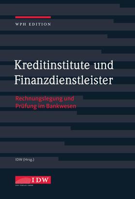 Institut der Wirtschaftsprüfer | Kreditinstitute und Finanzdienstleister | Buch | sack.de
