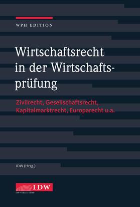 Institut der Wirtschaftsprüfer   Wirtschaftsrecht in der Wirtschaftsprüfung   Buch   sack.de
