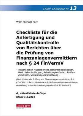 Farr | Checkliste 13 für die Anfertigung und Qualitätskontrolle von Berichten über die Prüfung von Finanzanlagenvermittlern nach § 24 FinVermV | Buch | sack.de