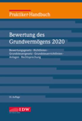 Institut der Wirtschaftsprüfer | Praktiker-Handbuch Bewertung des Grundvermögens 2020 | Buch | sack.de