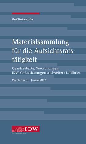 IDW, Materialsammlung für die Aufsichtsratstätigkeit | Buch | sack.de