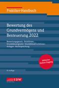 Institut der Wirtschaftsprüfer    Praktiker-Handbuch Bewertung des Grundvermögens und Besteuerung 2022   Buch    Sack Fachmedien