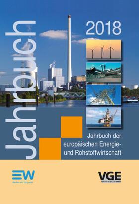 Diercks / Kapferer / Langhoff | Jahrbuch der europäischen Energie- und Rohstoffwirtschaft 2018 | Buch | sack.de