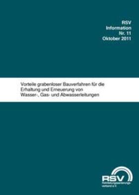RSV e.V | Vorteile grabenloser Bauverfahren für die Erhaltung und Erneuerung von Wasser-, Gas- und Abwasserleitungen | Buch | sack.de