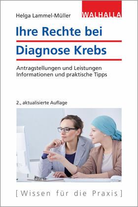 Lammel-Müller | Ihre Rechte bei Diagnose Krebs | Buch | sack.de