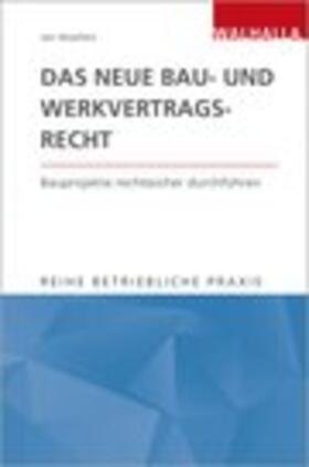 Woelfert   Das neue Bau- und Werkvertragsrecht   Buch   Sack Fachmedien